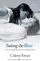 Baiting the Boss