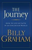 The Journey. Billy Graham