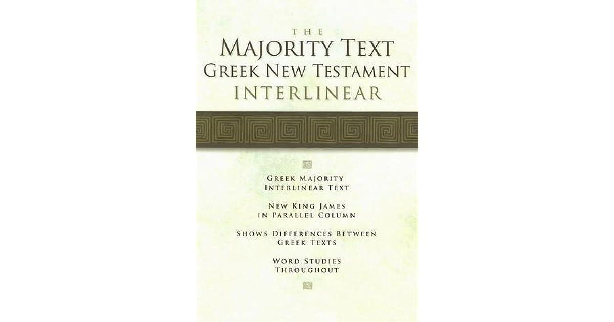 Majority Text Greek New Testament Interlinear Nkjvfl By Arthur L