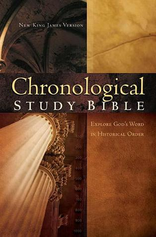 Chronological Study Bible: Explore God's Word In Historical Order