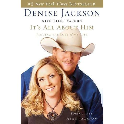 It S All About Him Finding The Love Of My Life By Denise Jackson