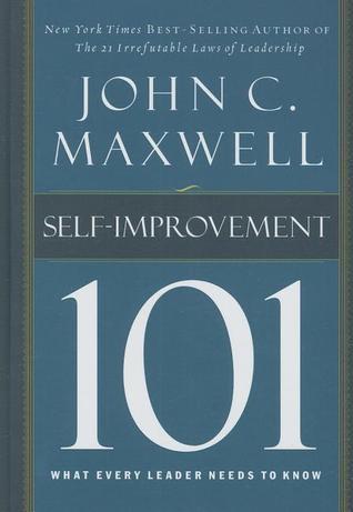 Self-Improvement 101  What Ever - John Maxwell