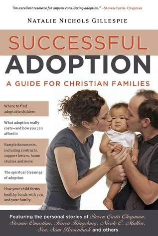 Successful Adoption: A Guide for Christian Families