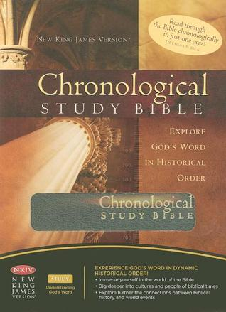 Chronological Study Bible: Explore God's Word In Historical
