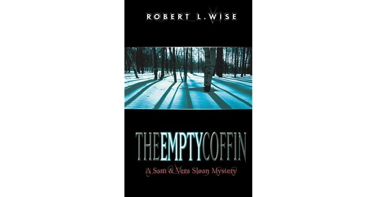 The Empty Coffin: A Sam and Vera Sloan Mystery