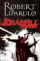 Deadfall: A John Hutchinson Novel