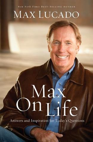 Max On Life - Max Lucado