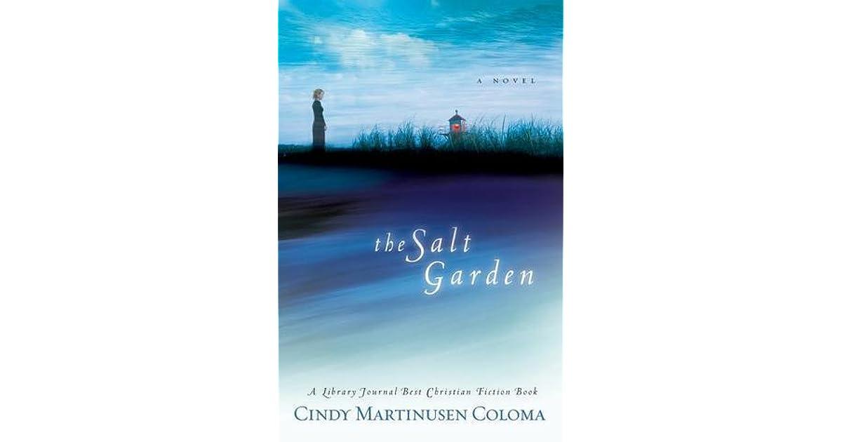 The Salt Garden By Cindy Mccormick Martinusen