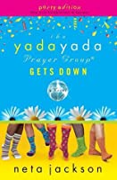 The Yada Yada Prayer Group Gets Down: Party Edition with Celebrations and Recipes
