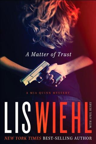 A Matter of Trust (Mia Quinn, #1)