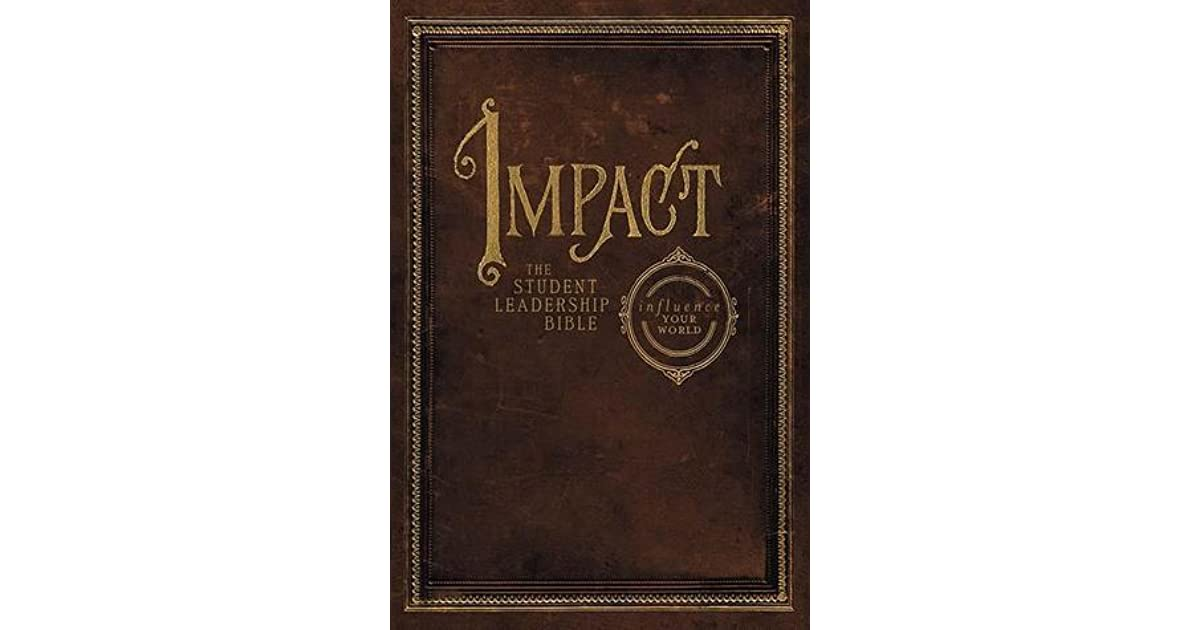 Impact Student Leadership Bible-NKJV by Jay Strack