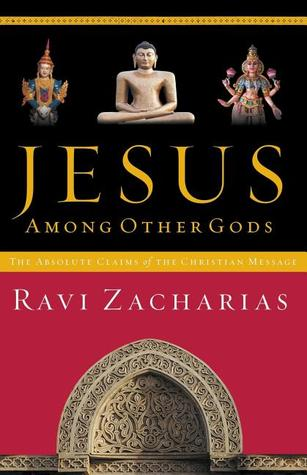 The Absolute Claims of the Christian Message  - Ravi Zacharias