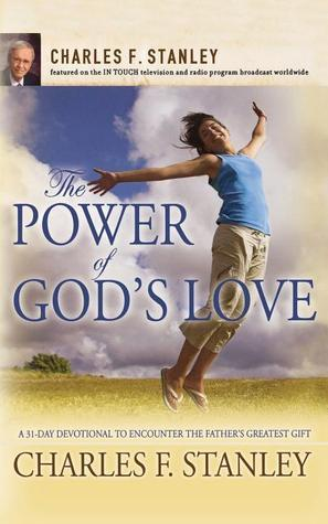 The Power of God's Love  A 31 D - Charles Stanley