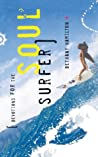 Devotions for the Soul Surfer: Daily Thoughts to Charge Your Life