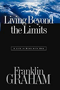Living Beyond the Limits: A Life in Sync with God
