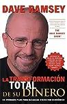 La Transformacion Total de Su Dinero = The Total Money Makeover