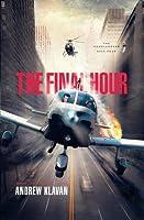 The Final Hour (Homelanders, #4)