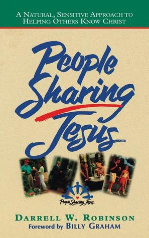 People Sharing Jesus: A Natural, Sensitive Approach to Helping Others Know Christ