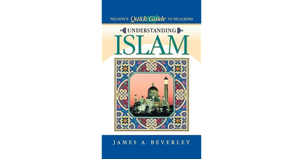 an understanding of the islam The article will present the most important aspects of islam: core beliefs, religious practices, quran, teachings of prophet muhammad, and the shariah a simple article that synthesizes islam in a nutshell.