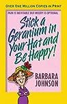 Stick a Geranium ...