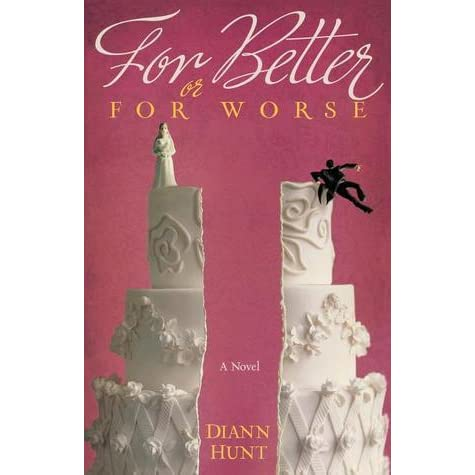 For Better Or For Worse By Diann Hunt