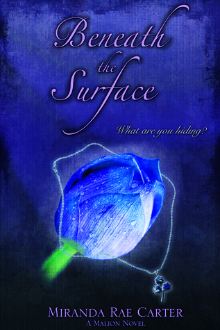 Beneath the Surface (The Malions, #1)