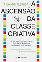 A ASCENSÃO DA CLASSE CRIATIVA