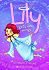 Lily Gets Her Wings (Lily the Littlest Angel, #1)