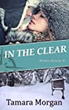 In the Clear (Winter Rescue #1)