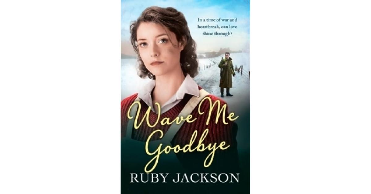 Wave Me Goodbye Churchills Angels 2 By Ruby Jackson