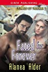 Fated for Forever (Kindred of Arkadia, #3)