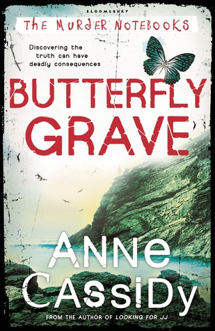 Butterfly Grave The Murder Notebooks 3 By Anne Cassidy