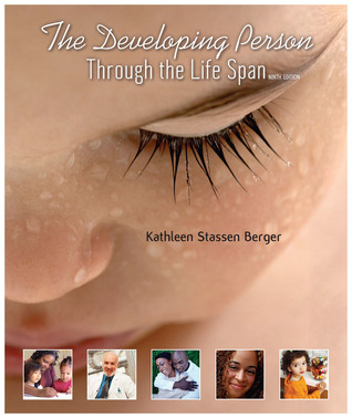 The Developing Person Through The Life Span By Kathleen