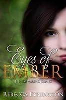Eyes of Ember (Imdalind, #2)