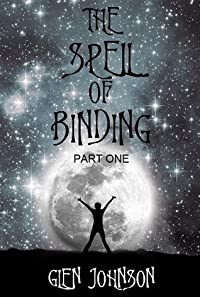 The Spell of Binding (Part 1)