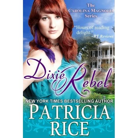 Carolina Rebel (The Carolina Magnolia Series, Book 4)