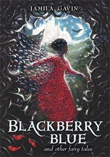 Blackberry Blue: And Other Fairy Tales
