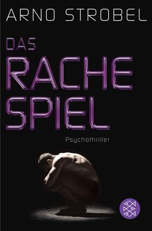 Das Rachespiel by Arno Strobel