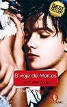 El viaje de Marcos by Óscar Hernández
