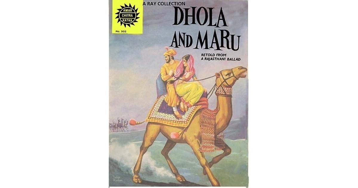 Dhola and Maru ( Amar Chitra Katha 302 ) by Anant Pai