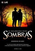 O Segredo das Sombras (13 to Life, #2)