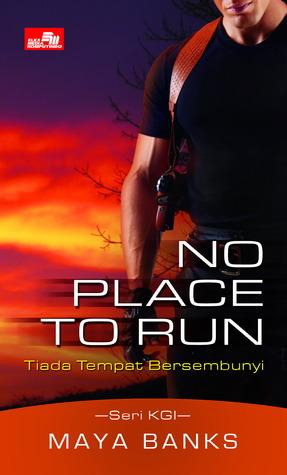 No Place To Run - Tiada Tempat Bersembunyi (KGI, #2)