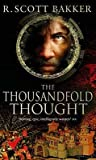 The Thousandfold Thought (The Prince of Nothing, #3) ebook review