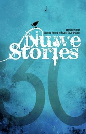 Nuwe stories 2012 by Jeanette Ferreira , Suzette...