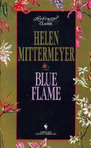 Blue Flame (Loveswept #310)  by  Helen Mittermeyer
