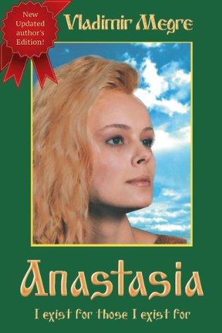 Anastasia (The Ringing Cedars of Russia, #1)