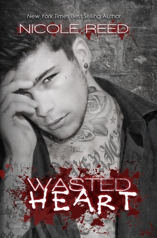 Wasted Heart (Ruining, #3)