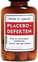 Placebodefekten: Hvorfor alternativ behandling virker som den virker