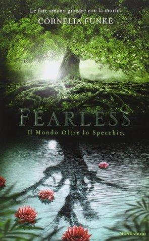 Fearless: Il mondo oltre lo specchio