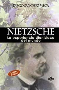 Nietzsche: La experiencia dionisíaca del mundo
